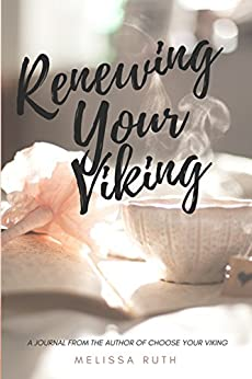 Renewing Your Viking by [Ruth, Melissa]