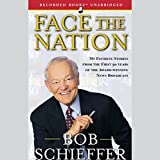 Face the Nation: My Favorite Stories from the First 50 Years