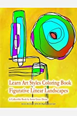 Learn Art Styles Coloring Book Figurative Linear Landscapes A Collectible Book by Artist Grace Divine Paperback
