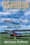 Oshkosh Memories, Jill Rutan Hoffman, 0595006027