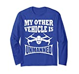 Unisex My Other Vehicle is Unmanned Funny Drone Longsleeve T-Shirt XL: Royal Blue