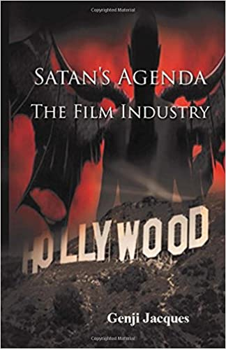 satans agenda- the film industry: What operates in the ...