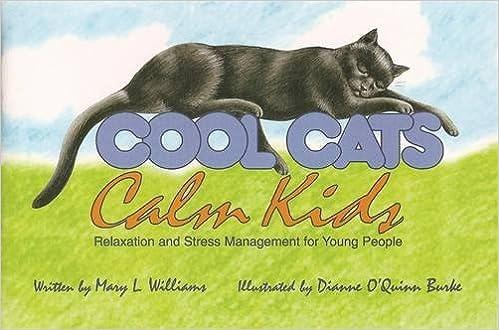 cool cats calm kids mary williams ma mn dianne oquinn burke 9780915166947 amazoncom books calm casa kids