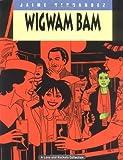Love & Rockets Vol. 11: Wigwam Bam