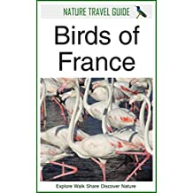 Nature Travel Guide: Birds of France