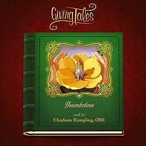 Thumbelina (GivingTales) Hörbuch