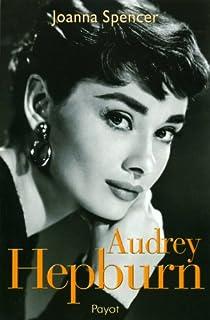 Audrey Hepburn, Spencer, Joanna