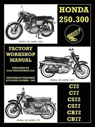 honda motorcycles factory workshop manual 250 300 twins 1960 1969 rh amazon com Honda Motorcycle Operator Manuals Honda Motorcycle Repair Manual