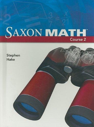 By Stephen Hake - Saxon Math, Course 2 (Student) (5/31/07)