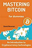 img - for Mastering Bitcoin for Dummies: An Introduction to Cryptocurrency technologies book / textbook / text book