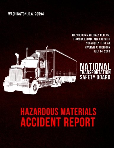 Hazardous Materials Accident Report: Hazardous Materials Release From Railroad Tank Car With Subsequent Fire at Riverview, Michigan-July 14, 2001 pdf