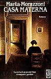 img - for Casa Materna (Italian Edition) book / textbook / text book