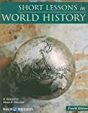 Short Lessons in World History, E. Richard Churchill and Linda R. Churchill, 0825164656