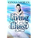 Living Ghost (Going Ghostly Book 1)