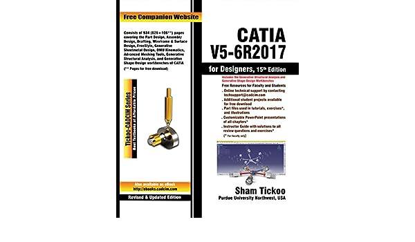 CATIA V5-6R2017 for Designers, 15th Edition, Prof  Sham Tickoo
