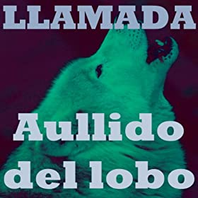 Amazon.com: Aullido del lobo: Llamada: MP3 Downloads