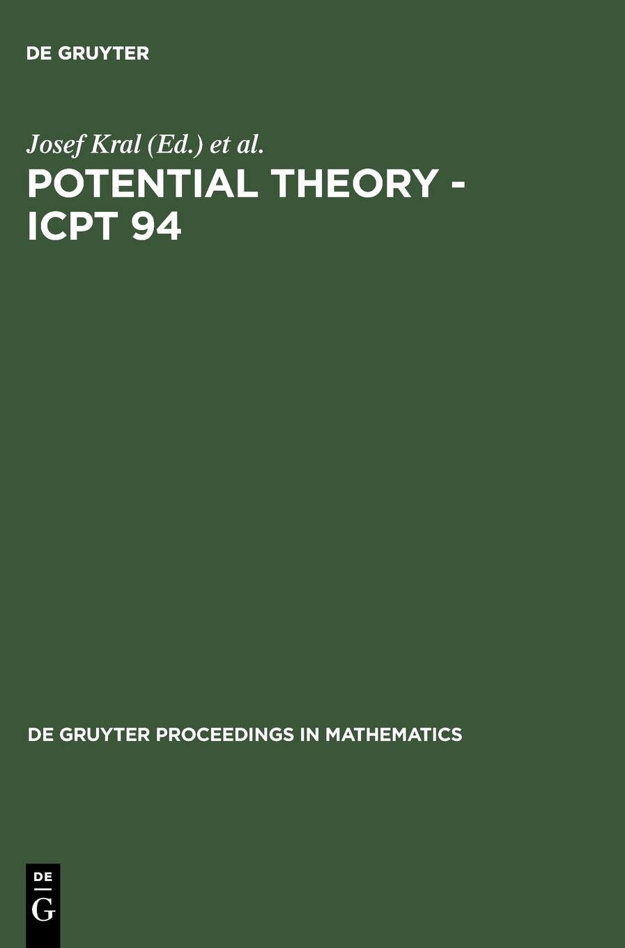 Download Potential Theory - Icpt 94: Proceedings of the International Conference on Potential Theory Held in Kouty, Czech Republic, August 13-20, 1994 (De Gruyter Proceedings in Mathematics) ebook