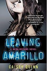 Leaving Amarillo: A Neon Dreams Novel Paperback