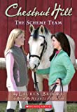 Chestnut Hill #5: The Scheme Team (Chestnut Hill)