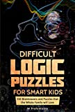 Difficult Logic Puzzles for Smart Kids