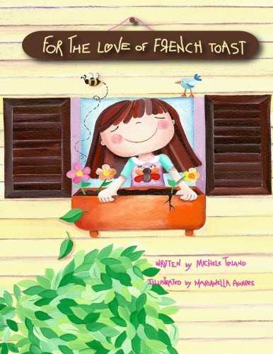 Download For the Love of French Toast (The French Toast Adventures) (Volume 1) pdf