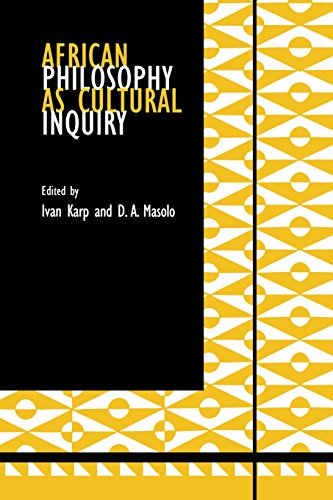 African Philosophy As Cultural Inquiry (African Systems Of Thought)