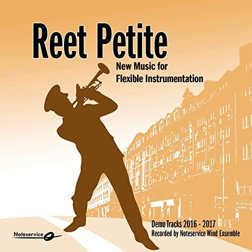 Reet Petite - New Music for Flexible Instrumentation - Demo Tracks 2016-2017