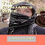 The Punjabi's Wife | Lara Lyons