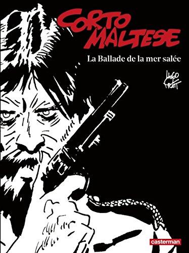 7f1cdd47303 Corto Maltese (Tome 1) - La Ballade de la mer salée (édition enrichie