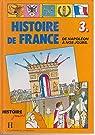 Histoire de France, tome 3 : De Napoléon à nos jours par Gauvard