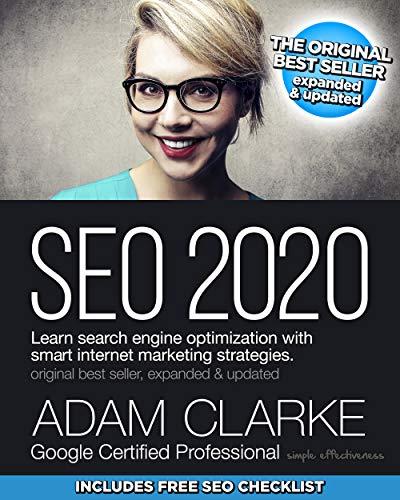 SEO 2020: Learn search engine optimization with smart internet marketing strategies (Best Web Design 2019)