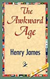 The Awkward Age, Henry James, 1421826178