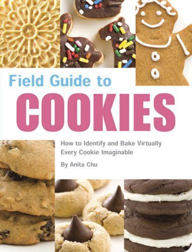 Download Field Guide to Cookies: How to Identify and Bake Virtually Every Cookie Imaginable pdf