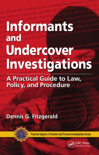 Buy informants and undercover investigations