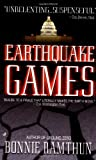 Earthquake Games, Bonnie Ramthun, 0515131776
