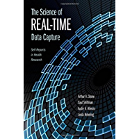 The Science of Real-Time Data Capture: Self-Reports in Health Research (English Edition)