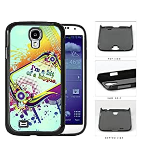 I'm A Bit Of A Hippie Quote Rainbow Color Hard Plastic Snap On Cell Phone Case Samsung Galaxy S4 SIV I9500
