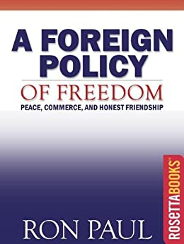A Foreign Policy of Freedom (Ron Paul Set) by [Paul, Ron]