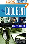 The Cool Gent: The Nine Lives of Radi...