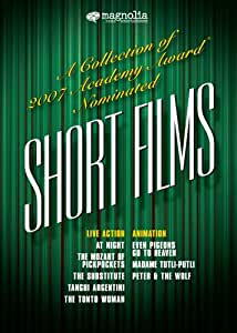 A Collection of 2007 Academy Award Nominated Short Films