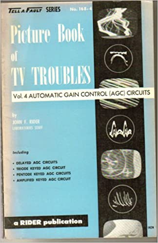 Picture Book of TV Troubles Vol 4 Automatic Gain Control