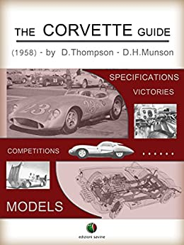 The CORVETTE Guide (History of the Automobile) by [Thompson, Dick]