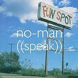 Speak by No-Man