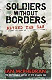 Soldiers Without Borders, Ian McPhedran, 0732285550