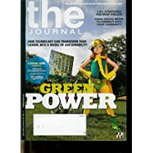The Journal: Transforming Education Through Technology, April 2010 Special Issue Featuring: Modular Classroom Design, Solar Energy, Refurbished Computers (Volume 37)