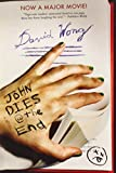 img - for John Dies at the End by David Wong (24-Jun-2011) Paperback book / textbook / text book