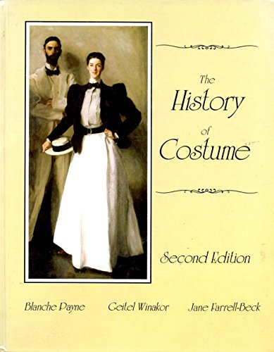 Ancient History Costume (The History of Costume: From Ancient Mesopotamia Through the Twentieth Century)