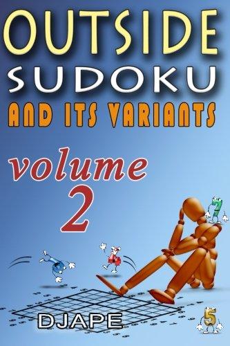 Outside Sudoku And Its Variants (Volume 2)