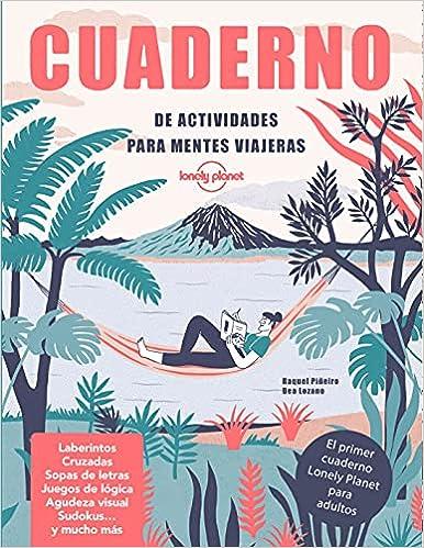 Cuaderno de actividades para mentes viajeras de Raquel Piñeiro y Beatriz Lozano Bárez