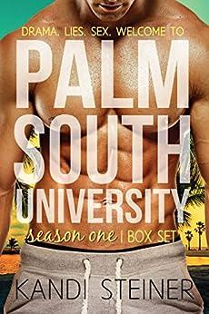 Palm South University: Season 1 Box Set by [Steiner, Kandi]